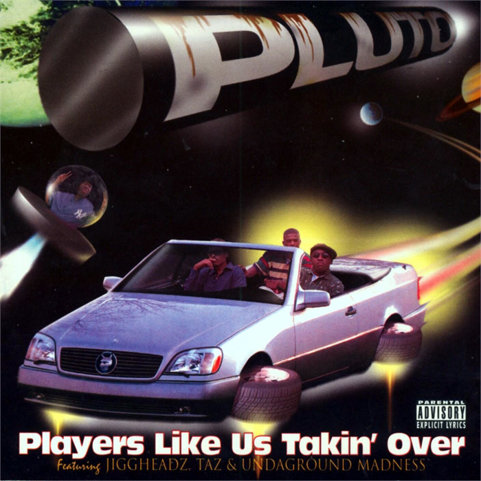 worst hip-hop album covers P.L.U.T.O. players like us takin over
