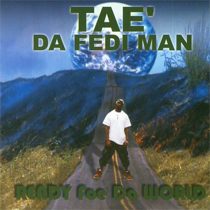 worst hip-hop album covers tae da fedi man ready foe da world