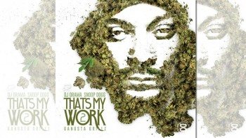 snoop dogg thats my work vol 2 featured