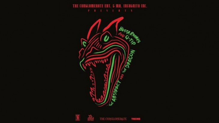 busta rhymes q-tip the dragon and the abstract