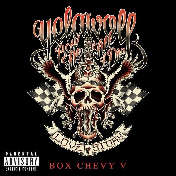 yelawolf box-chevy-v