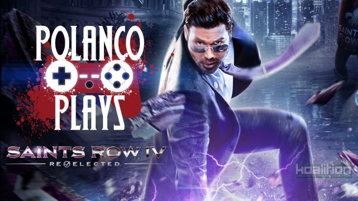 Polanco Plays - Saints Row IV