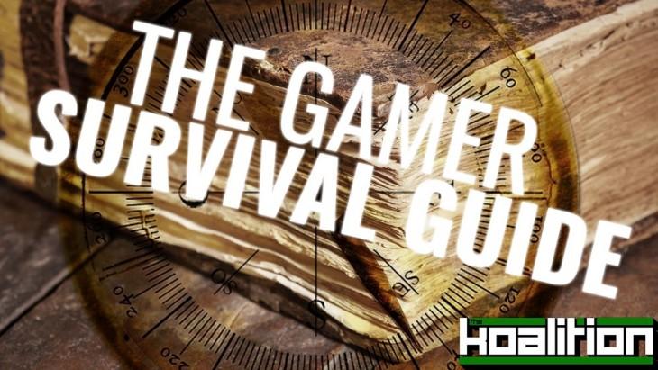Gamer Survival Guide