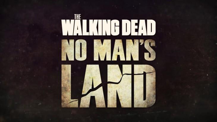 1439340469-the-walking-dead-no-mans-land