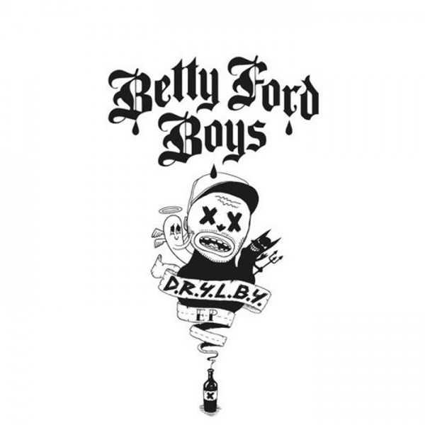 Betty Ford Boys D.R.Y.L.B.Y