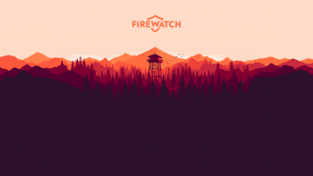 10 Things I Hate About Firewatch