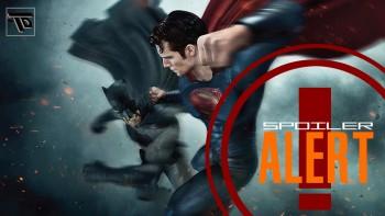 batman v superman spoiler alert